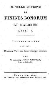 M. Tullii Ciceronis de finibus bonorum et malorum libri V
