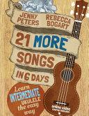 21 More Easy Ukulele Songs Book