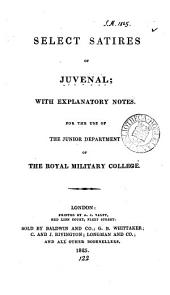 Select satires; with notes, for the use of the Royal military college