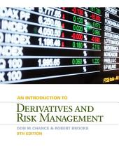 Introduction to Derivatives and Risk Management: Edition 9