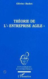 """Théorie de l' """" Entreprise Agile """""""