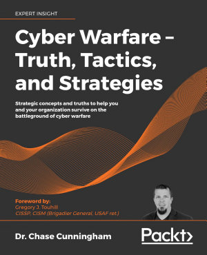 Cyber Warfare     Truth  Tactics  and Strategies