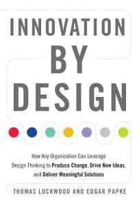 Innovation by Design Book