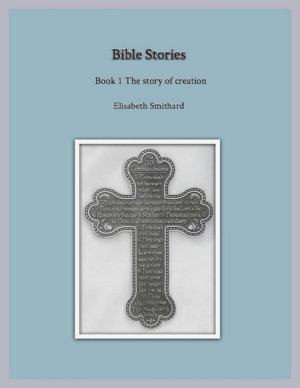 Bible Stories Book1   The Story of Creation