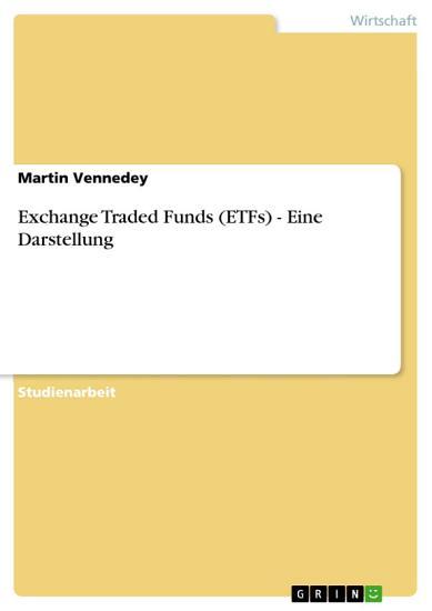 Exchange Traded Funds  ETFs    Eine Darstellung PDF