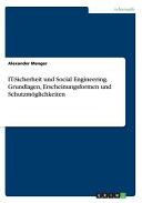 IT Sicherheit und Social Engineering  Grundlagen  Erscheinungsformen und Schutzm  glichkeiten PDF