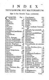 Adm. R.P.F. Lucii Ferraris ... Prompta bibliotheca canonica, juridica, moralis, theologica ...: C.. Tomus secundus