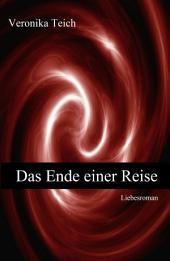 Das Ende einer Reise: Stuttgart-Reihe:, Teil 1