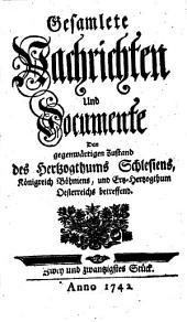 Gesamlete Nachrichten Den gegenwärtigen Zustand des Herzogthums Schlesien betreffend: Band 22