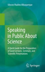 Speaking In Public About Science Book PDF