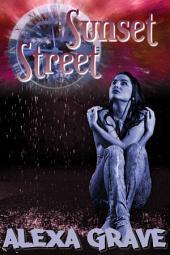 Sunset Street: A Short Story