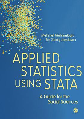 Applied Statistics Using Stata