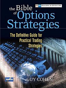 The Bible of Options Strategies Book