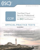 CCSP  ISC 2 Certified Cloud Security Professional Official Study Guide   Practice Tests Bundle PDF