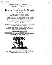 Disputatio juridica Ad Legem Corneliam de Sicariis