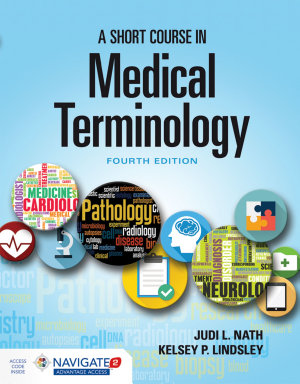 A Short Course in Medical Terminology PDF