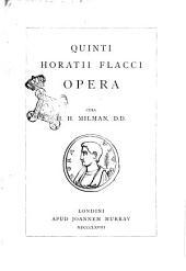 Quinti Horatii Flacci opera a cura di H. H. Milman