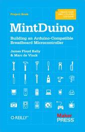 MintDuino: Building an Arduino-Compatible Breadboard Microcontroller