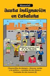 Justa indignación en Cataluña: Chascarrillos de siempre –blancos, verdes y de política-, contados de otra forma e ilustrados de otra manera (4)