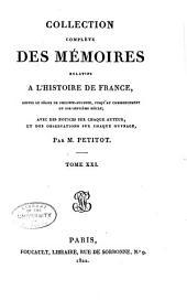 Collection complete des memoirs relatifs a l'histoire de France, depuis le regne de Philippe Auguste: Volume21