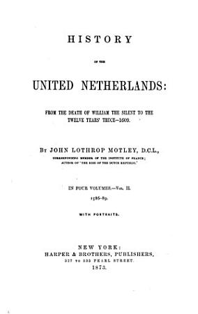 History of the United Netherlands  1586 1589 PDF