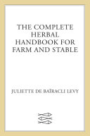 The Complete Herbal Handbook for Farm and Stable PDF