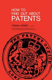 How to Find Out About Patents: The Commonwealth and International Library: Libraries and Technical Information Division