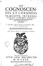 De cognoscendis et curandis praecipue internis humani corporis morbis libri tres: ex monumentis classicorum medicorum, tum veterum, tum vel recentium collecti