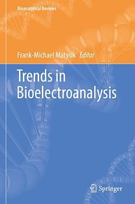 Trends in Bioelectroanalysis