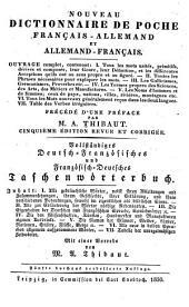 Nouveau dictionnaire de poche français-allemand et allemand-français: Ouvrage complet, contenant: I. Tous les mots usités ... II. Toutes les Phrases ...
