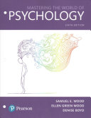 Mastering the World of Psychology, Books a la Carte Edition