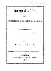 Integraltafeln: oder, Sammlung von Integralformeln