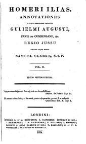 Homeri Ilias. Annotationes scripsit atque ed. S. Clarke. Ed