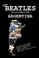 The Beatles Worldwide  Argentina  1962   1971  PDF
