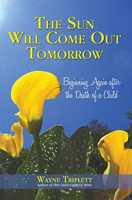 The Sun Will Come Out Tomorrow PDF