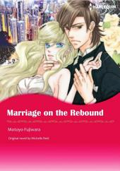 MARRIAGE ON THE REBOUND: Harlequin Comics