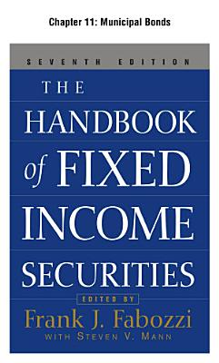 The Handbook of Fixed Income Securities  Chapter 11   Municipal Bonds PDF