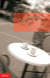 Itxoidazu Caffé de Passy-n