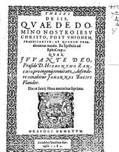 Theses de iis, quae de D. N. Jesu Christo, post unionem, praedicantur: et quonam praedicentur modo. Ex Epistola ad Ephes. c. 1