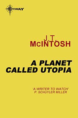 A Planet Called Utopia PDF