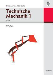 Technische Mechanik 1: Band 1: Statik, Ausgabe 19