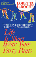 Life is Short  Wear Your Party Pants PDF