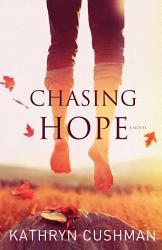 Chasing Hope Book PDF