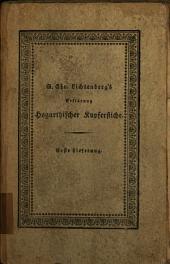 G.C. Lichtenberg's Ausführliche Erklärung der Hogarthischen Kupferstiche: Band 1