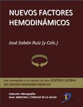 Nuevos factores hemodinámicos: Control global del riesgo cardiometabólico