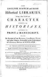 The English Scotch And Irish Historical Libraries Book PDF