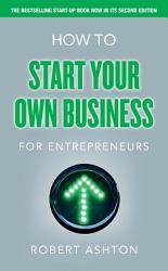 How To Start Your Own Business For Entrepreneurs Book PDF