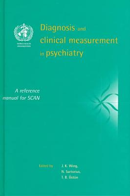 Diagnosis and Clinical Measurement in Psychiatry PDF