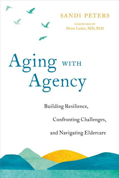 Download Aging with Agency Book