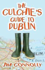 The Culchie's Guide to Dublin